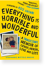 Everything is Horrible and Wonderful Cover