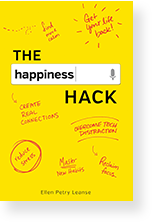 Cover image of The Happiness Hack by Ellen Petry Leanse