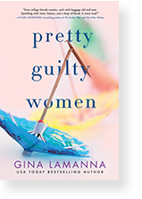 Pretty Guilty Women by Gina LaManna
