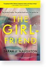 The Girlfriend by Sarah J. Naughton