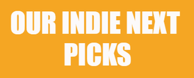 Our Indie Next Picks