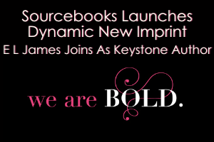 Sourcebooks launches dynamic new imprint; E L James joins as keystone author