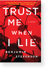 Trust Me When I Lie by Benjamin Stevenson