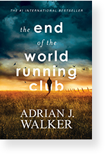 End of the World Running Club by Adrian J. Walker